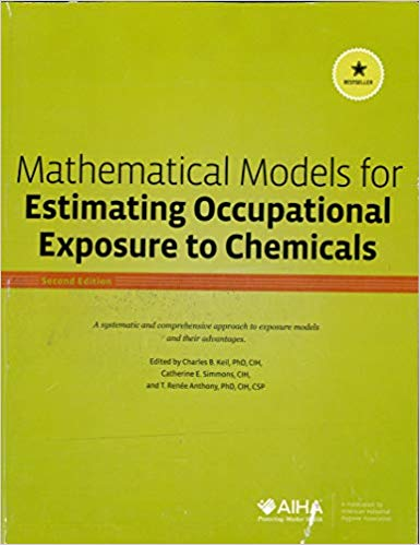 Mathematical Models for Estimating Occupational Exposure to Chemicals (2nd Edition)
