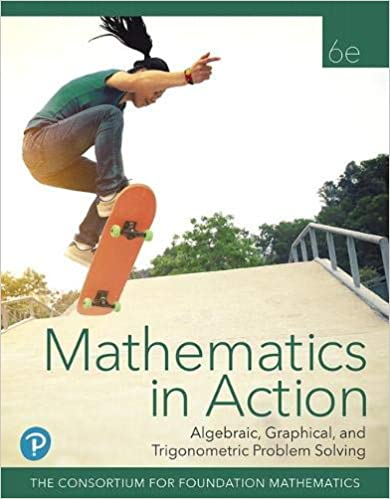 Mathematics in Action: Algebraic, Graphical, and Trigonometric Problem Solving (6th Edition) [2020] - Original PDF