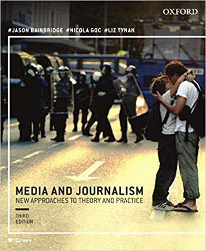Media and Journalism:New Approaches to Theory and Practice (3rd Revised edition)