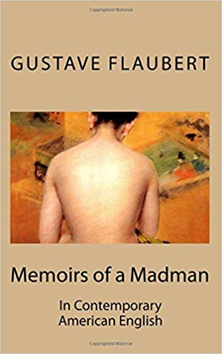 Memoirs of a Madman In Contemporary American English
