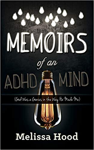Memoirs of an ADHD Mind:  God was a Genius in the Way He Made Me - Epub + Converted Pdf