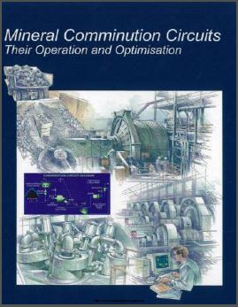 Mineral Comminution Circuits: Their Operation and Optimisation