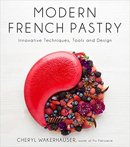 Modern French Pastry: Innovative Techniques, Tools and Design - Epub + Converted pdf