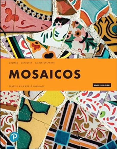 Mosaicos: Spanish as a World Language (7th Edition) [2019] - Original PDF