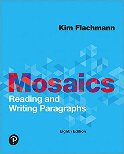 Mosaics: Reading and Writing Paragraphs (8th Edition) [2019] - Original PDF