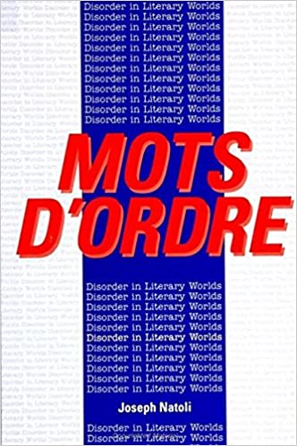 Mots D'Ordre: Disorder in Literary Worlds (SUNY series, The Margins of Literature) - pdf