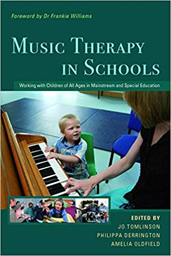 Music Therapy in Schools Working with Children of All Ages in Mainstream and Special Education