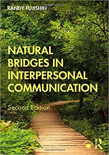 Natural Bridges in Interpersonal Communication 2nd Edition