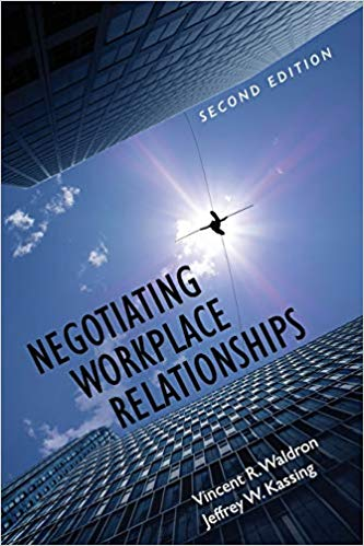 Negotiating Workplace Relationships (2nd Edition)