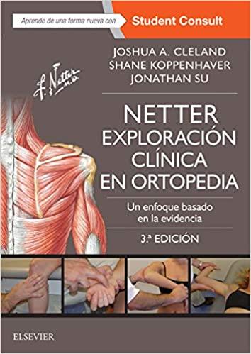 Netter. Exploración clínica en ortopedia: Un enfoque basado en la evidencia (Spanish Edition) (3rd Edition) - Epub + Converted Pdf