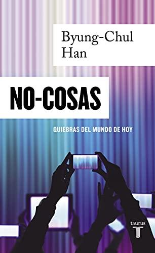 No-cosas: Quiebras del mundo de hoy (Spanish Edition) - Epub + Converted Pdf