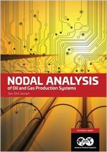 Nodal Analysis of Oil and Gas Production Systems
