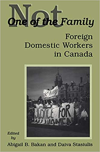 Not One of the Family: Foreign Domestic Workers in Canada (2nd Revised Edition) - Original PDF