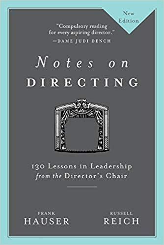 Notes on Directing: 130 Lessons in Leadership from the Director's Chair (Second Edition)