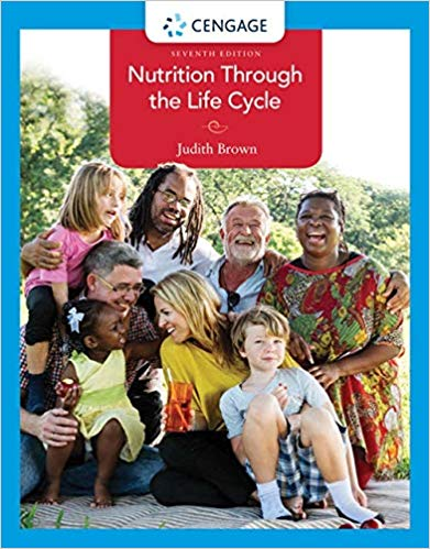 Nutrition Through the Life Cycle (7th Edition)