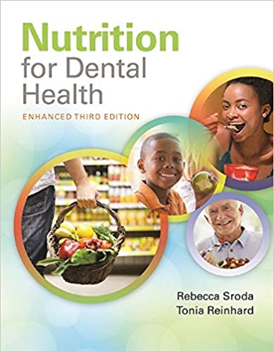 Nutrition for Dental Health: A Guide for the Dental Professional, Enhanced Edition (3rd Edition) [2020] - Epub + Converted pdf
