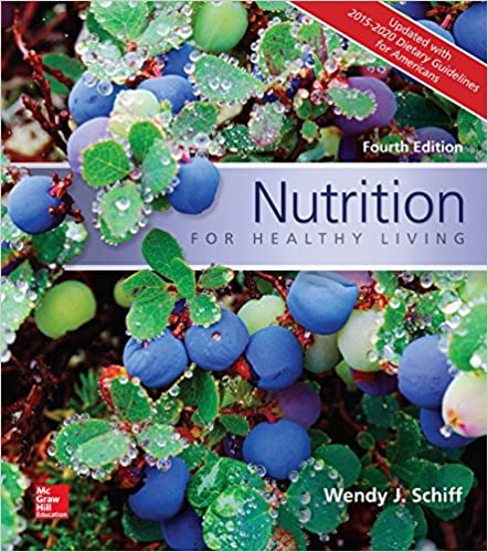 Nutrition for Healthy Living Updated with 2015-2020 Dietary Guidelines for Americans (4th Edition) - Epub + Converted pdf