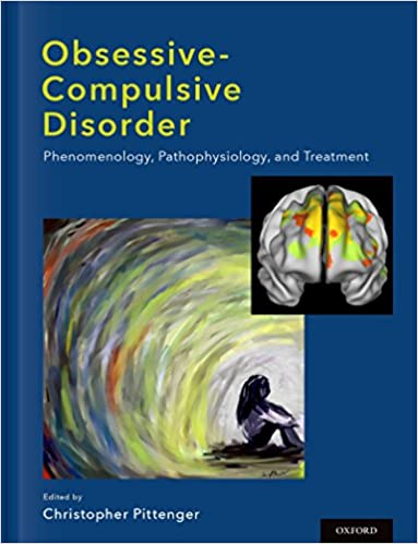 Obsessive-compulsive Disorder: Phenomenology, Pathophysiology, and Treatment - Original PDF