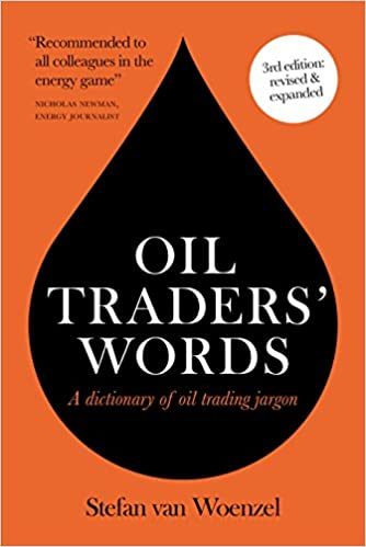 Oil Traders' Words: A dictionary of oil trading jargon - Epub + Converted Pdf