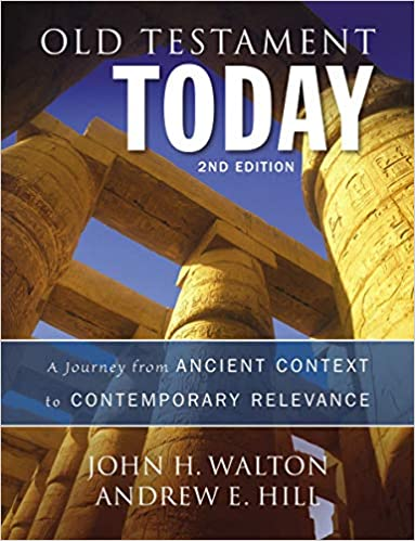 Old Testament Today: A Journey from Ancient Context to Contemporary Relevance (2nd Edition) - Epub + Converted pdf