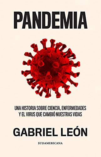 Pandemia: Una historia sobre ciencia, enfermedades y el virus que cambió nuestras vidas (Spanish Edition) - Epub + Converted Pdf