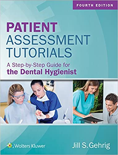 Patient Assessment Tutorials: A Step-By-Step Guide for the Dental Hygienist (4th Edition) - Epub + Converted pdf