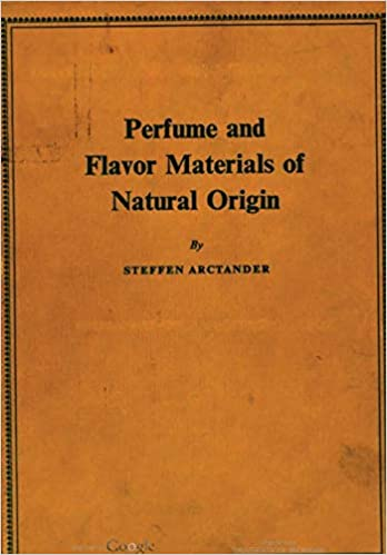 Perfume and Flavor Materials of Natural Origin - Scanned Pdf with ocr