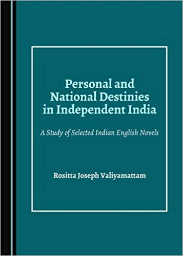 Personal and National Destinies in Independent India