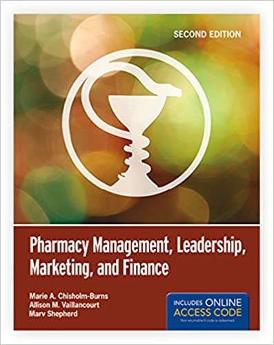 Pharmacy Management, Leadership, Marketing, and Finance (2nd Edition) - Original PDF