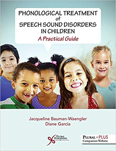 Phonological Treatment of Speech Sound Disorders in Children: A Practical Guide