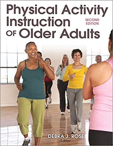 Physical Activity Instruction of Older Adults (2nd Edition) [2019] - Epub + Converted pdf