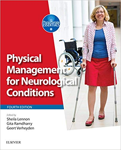 Physical Management for Neurological Conditions E-Book (Physiotherapy Essentials) (4th Edition)