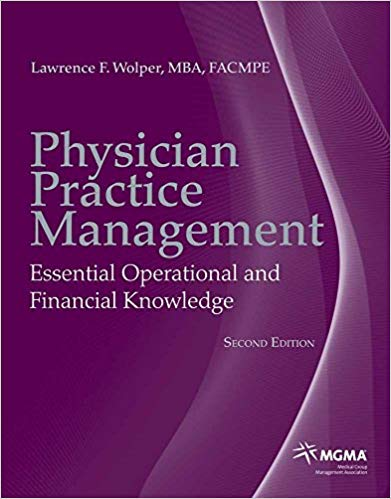 Physician Practice Management: Essential Operational and Financial Knowledge (2nd Edition)