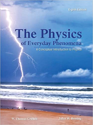Physics of Everyday Phenomena (8th Edition) - Orginal Pdf