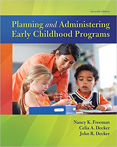 Planning and Administering Early Childhood Programs (11th Edition) - Original PDF