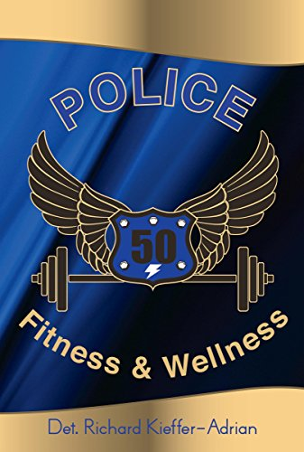 Police Fitness and Wellness