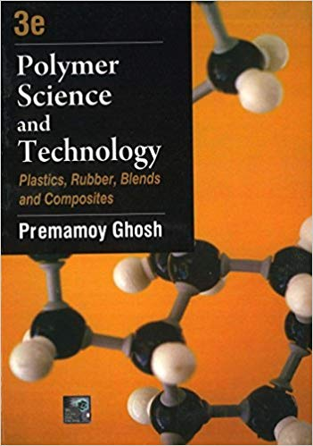 Polymer Science And Technology:  Plastics, Rubber, Blends And Composites (3rd edition)
