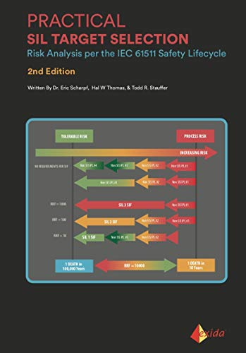 Practical SIL Target Selection - Risk Analysis per the IEC 61511 Safety Lifecycle (2nd Edition)