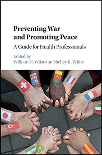 Preventing War and Promoting Peace A Guide for Health Professionals