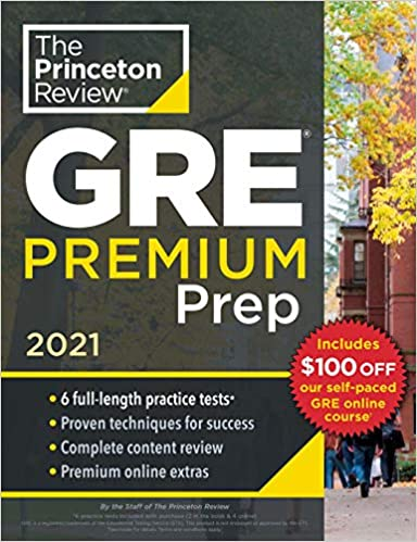 Princeton Review GRE Premium Prep, 2021: 6 Practice Tests + Review & Techniques + Online Tools - Epub + Converted Pdf