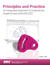 Principles and Practice An Integrated Approach to Engineering Graphics and AutoCAD 2021 (14th Edition) - Image pdf with ocr