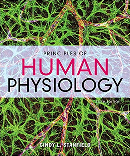 Principles of Human Physiology (6th Edition) BY Stanfield - Orginal Pdf