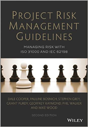 Project Risk Management Guidelines Managing Risk with ISO 31000 and IEC 62198 (2nd Edition)[2014] - Original PDF