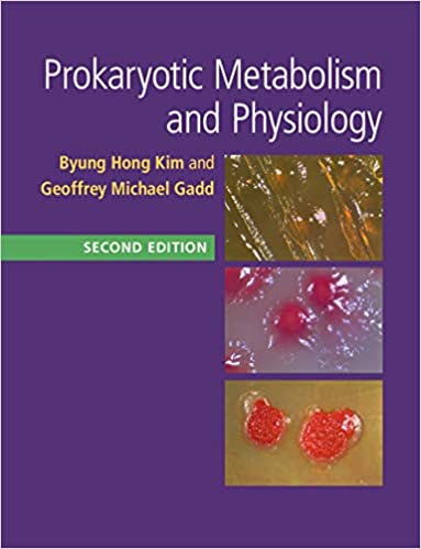 Prokaryotic Metabolism and Physiology (2nd Edition) [2019] - pdf
