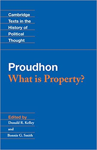 Proudhon: What is Property? (Cambridge Texts in the History of Political Thought) - Orginal Pdf
