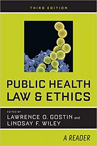 Public Health Law and Ethics: A Reader (3rd Edition) - Original PDF