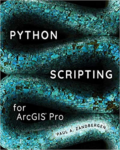 Python Scripting for ArcGIS Pro - Epub + Converted Pdf