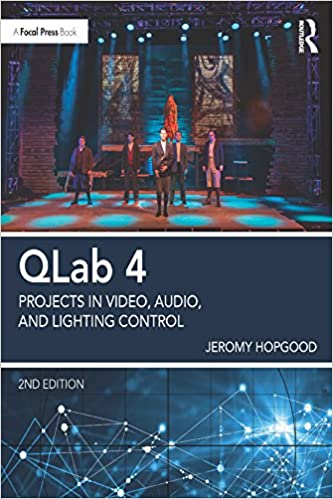 QLab 4: Projects in Video, Audio, and Lighting Control (2nd Edition) - Orginal Pdf