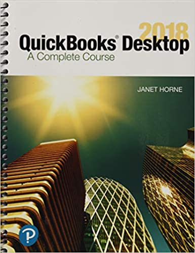QuickBooks Desktop 2018: A Complete Course (17th Edition) - Original PDF