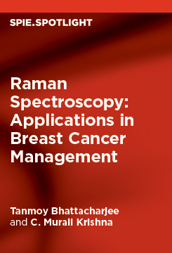 Raman Spectroscopy: Applications in Breast Cancer Management